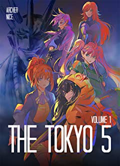 The Tokyo 5: Volume 01 Vol. 1
