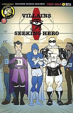 Villains Seeking Hero No.1