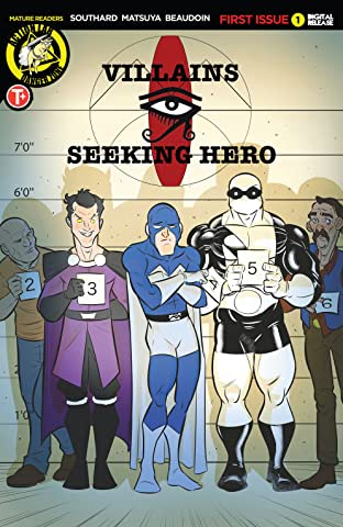 Villains Seeking Hero #1