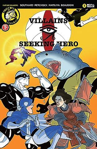 Villains Seeking Hero #3