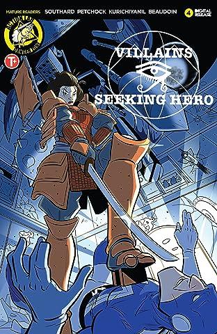 Villains Seeking Hero #4
