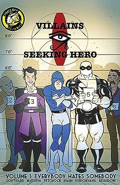 Villains Seeking Hero Tome 1