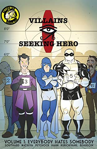 Villains Seeking Hero Tome 1