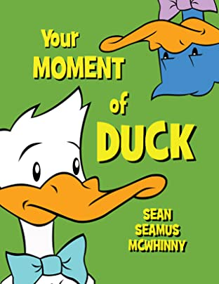 Your Moment of Duck