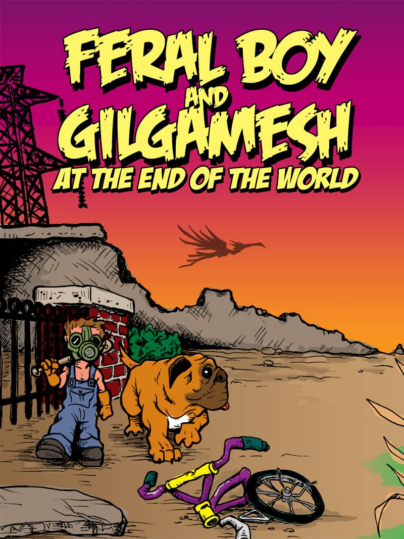 Feral Boy and Gilgamesh at the End of the World #1