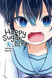Happy Sugar Life Vol. 6