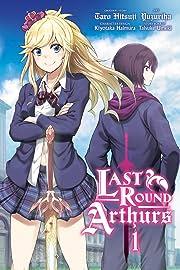 Last Round Arthurs Vol. 1