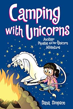Phoebe and Her Unicorn: Camping with Unicorns
