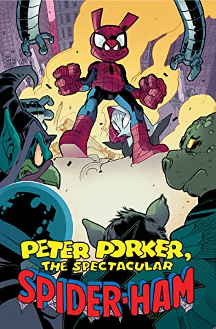 Peter Porker, The Spectacular Spider-Ham: The Complete Collection Vol. 2