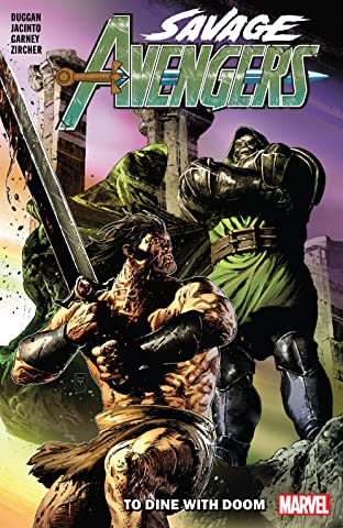 Savage Avengers Tome 2: To Dine With Doom