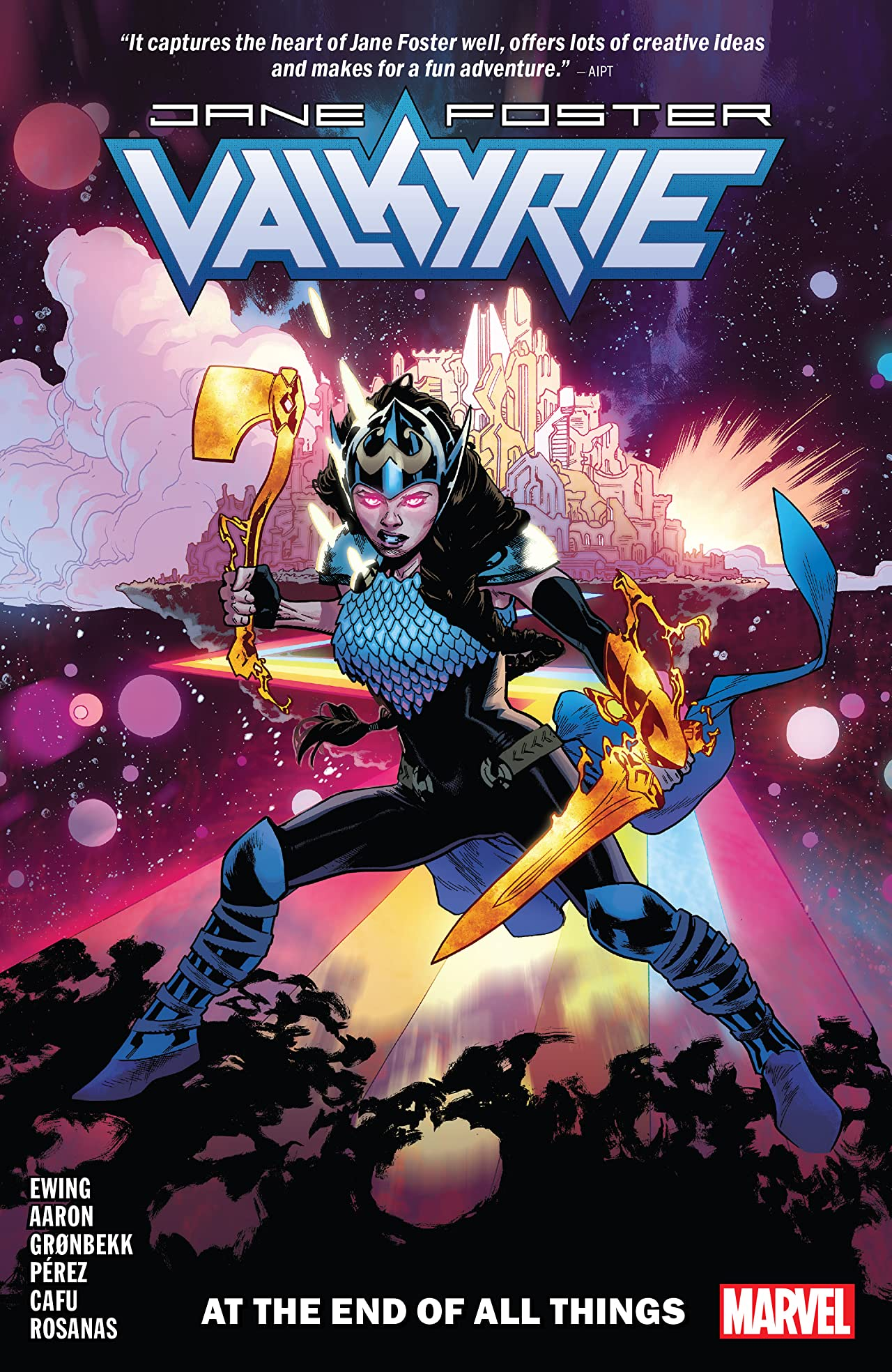Valkyrie: Jane Foster Tome 2: At The End Of All Things