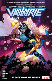Valkyrie: Jane Foster Vol. 2: At The End Of All Things
