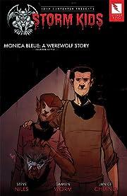John Carpenter Presents Storm Kids: MONICA BLEUE: A WEREWOLF STORY #5