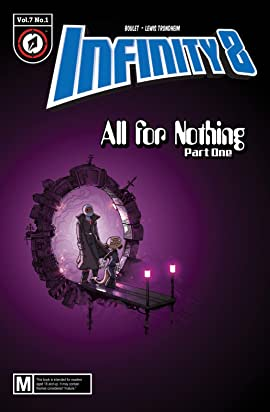 Infinity 8 #19: All for Nothing