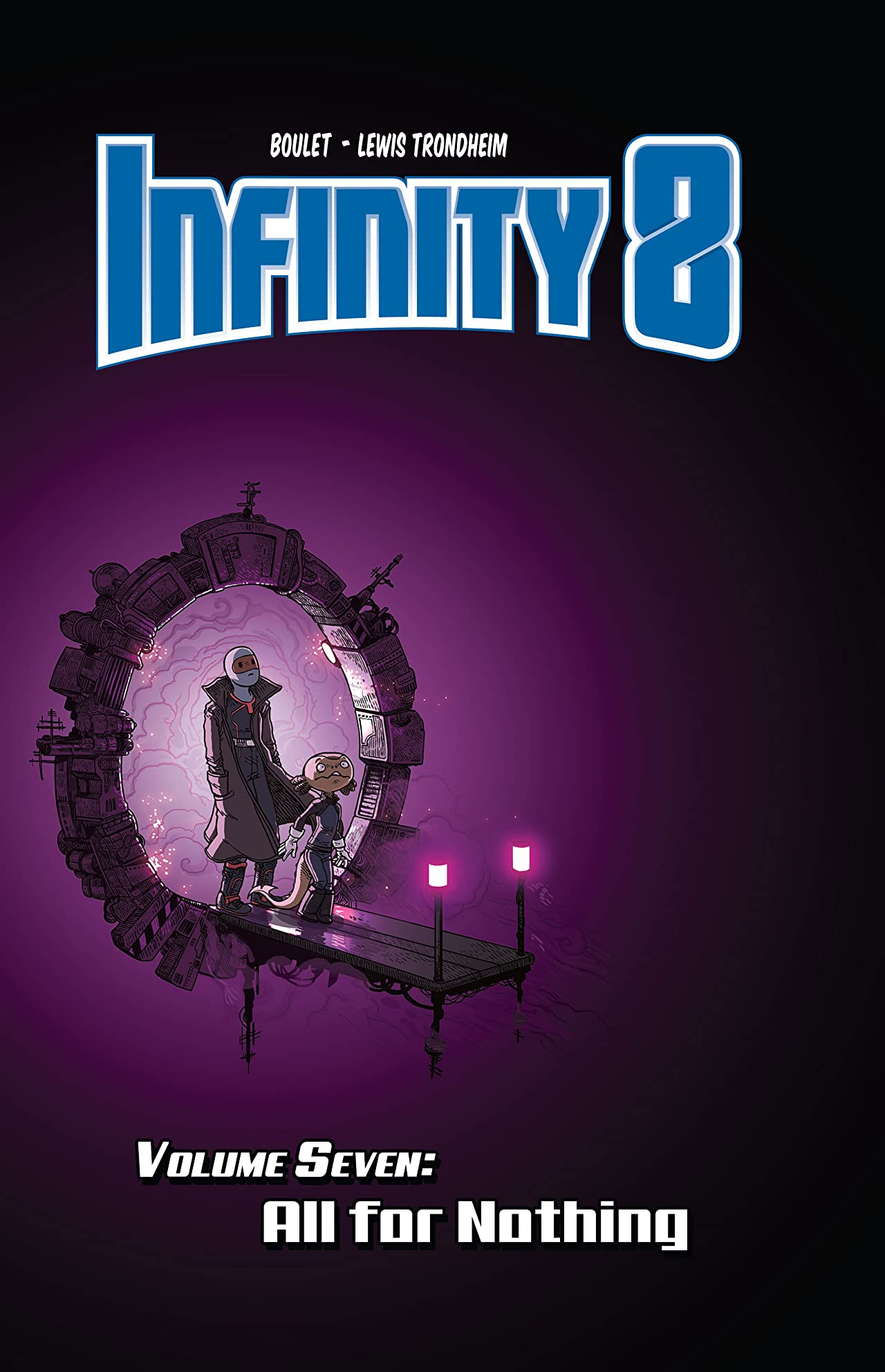Infinity 8 Tome 7: All for Nothing