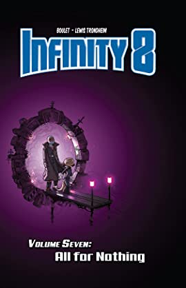 Infinity 8 Vol. 7: All for Nothing