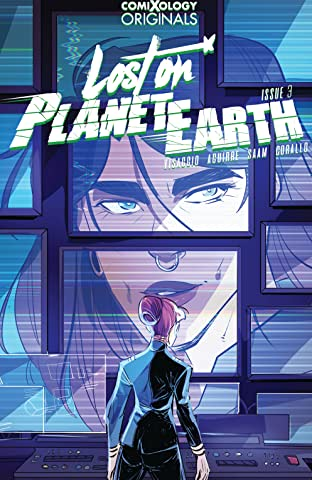 Lost On Planet Earth (comiXology Originals) #3 (of 5)