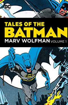 Tales of the Batman: Marv Wolfman Tome 1