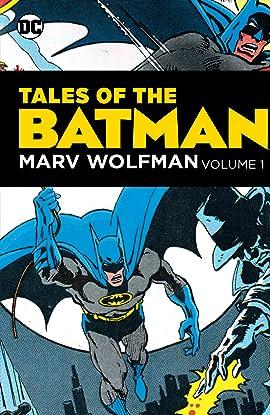 Tales of the Batman: Marv Wolfman Vol. 1
