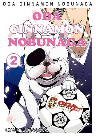 ODA CINNAMON NOBUNAGA Vol. 2