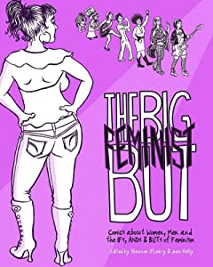 The Big Feminist BUT: Comics About Women