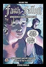 Faith Fallon Vol. 2: Vengeance and Damnation