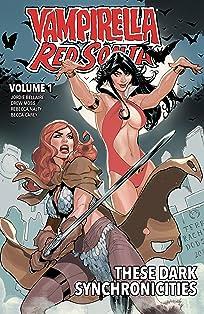 Vampirella/Red Sonja Vol. 1: These Dark Synchronicities