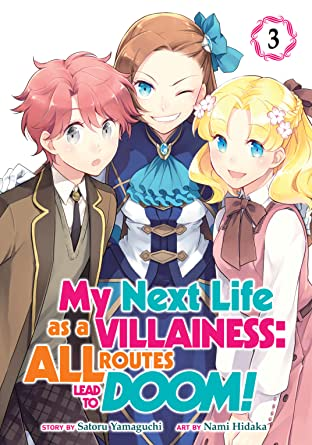 My Next Life as a Villainess: All Routes Lead to Doom! Vol. 3