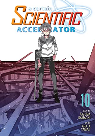 A Certain Scientific Accelerator Vol. 10