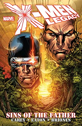 X-Men: Legacy — Sins Of The Father