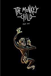 The Monkey Child #1