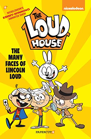 The Loud House Tome 10: The Many Faces of Lincoln Loud