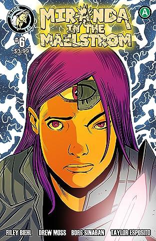 Miranda in the Maelstrom #6: A Bad IDEA