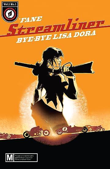 Streamliner #1: Bye-bye Lisa Dora