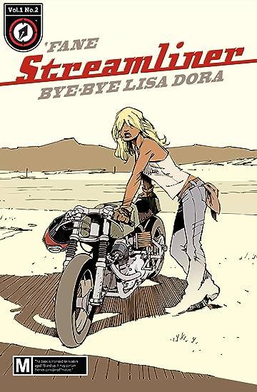 Streamliner #2: Bye-bye Lisa Dora
