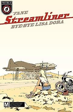 Streamliner No.3: Bye-bye Lisa Dora