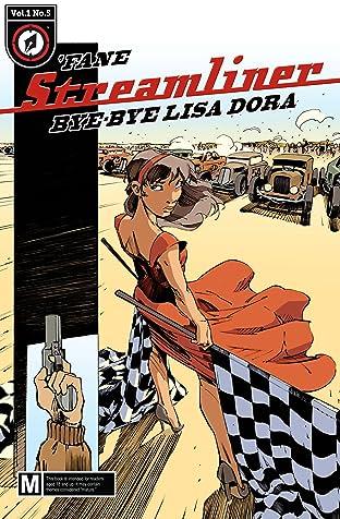 Streamliner #5: Bye-bye Lisa Dora