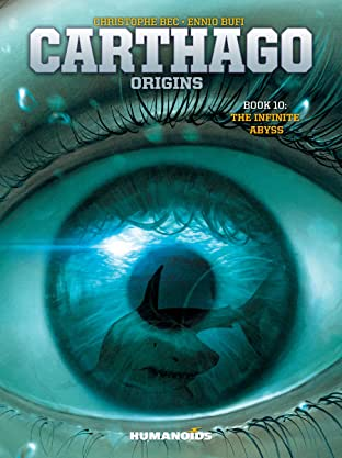 Carthago Tome 10: The Infinite Abyss
