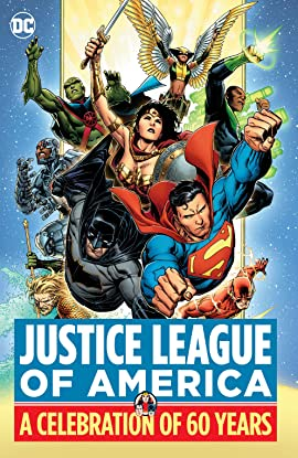 Justice League of America: A Celebration of 60 Years