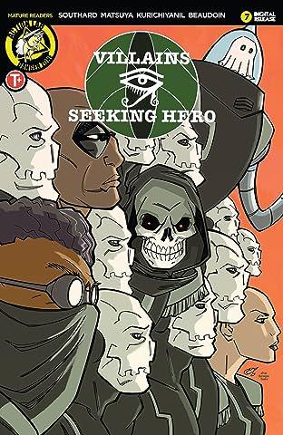 Villains Seeking Hero #7