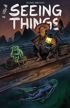 Seeing Things #3