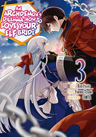 An Archdemon's Dilemma: How to Love Your Elf Bride (Manga) Vol. 3