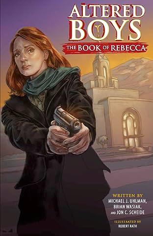 Altered Boys Vol. 2: The Book of Rebecca