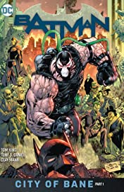 Batman (2016-) Vol. 12: The City of Bane Part 1