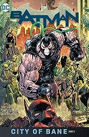 Batman (2016-) Tome 12: The City of Bane Part 1