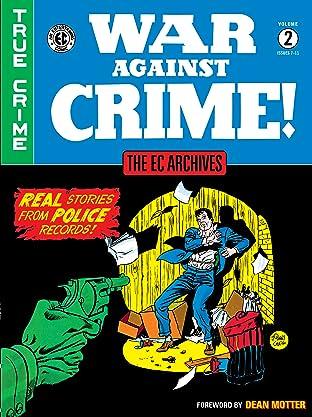 The EC Archives: War Against Crime Tome 2
