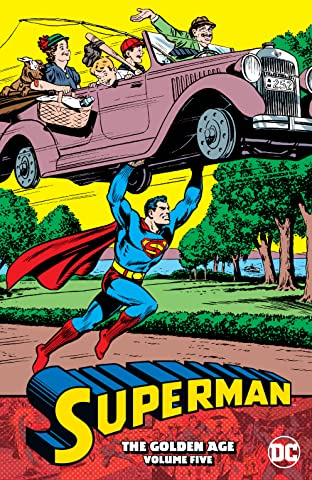 Superman: The Golden Age  Tome 5