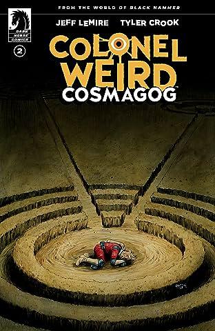 Colonel Weird: Cosmagog #2