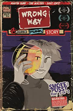 Wrong Way: An American Punk Story #3