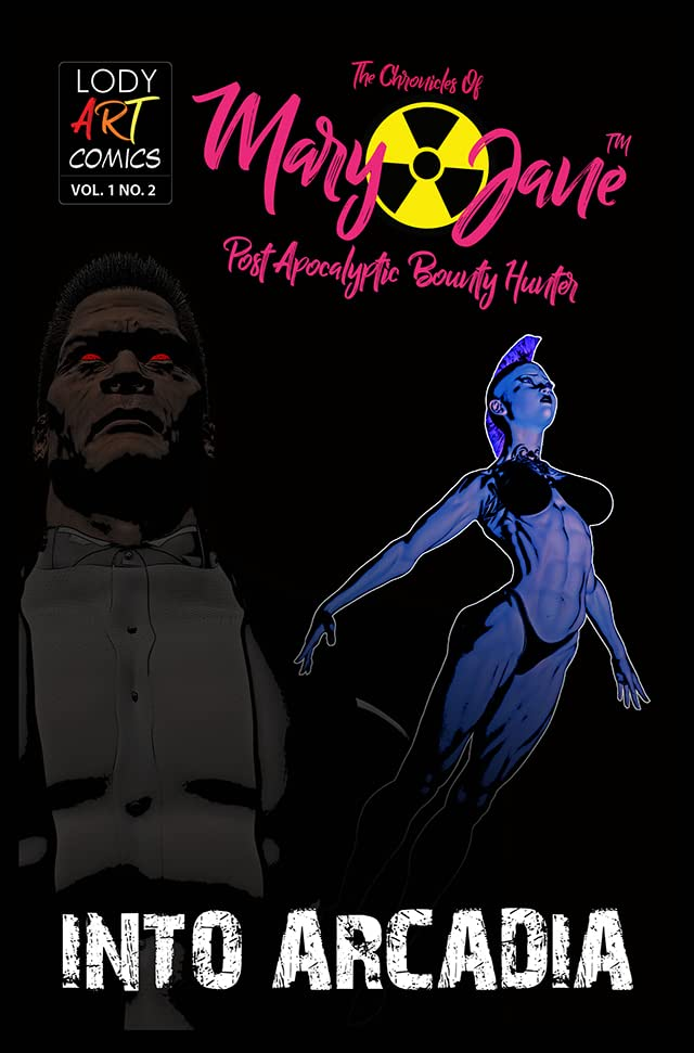 The Chronicles of Mary Jane: Post Apocalyptic Bounty Hunter #2